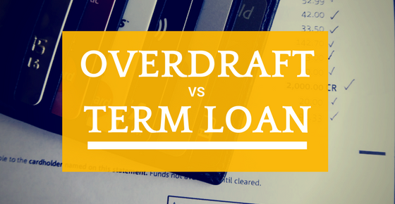 Overdraft-Loans-Vs-Term-Loans